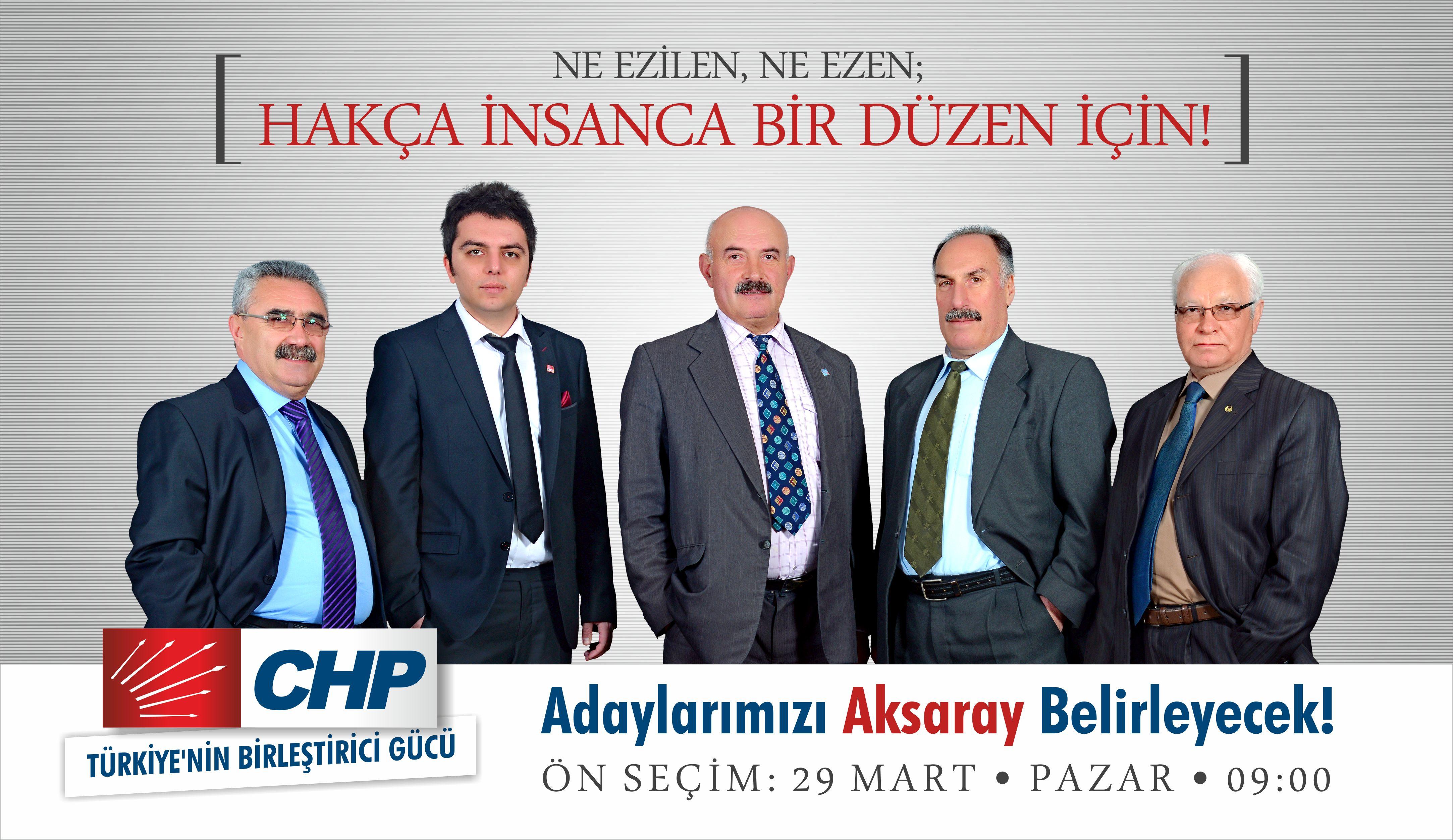 CHP Aksaray'da Önseçim Pazar Günü