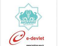 Aksaray Belediyesi'nden E-devlet hizmeti
