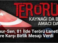 MEMUR-SEN'den 81 ilde terör ve destekçilerini lanet