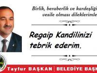 Tayfur Başkan'dan Regaip Kandili Mesajı!