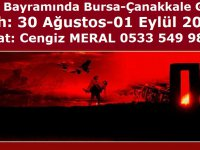 Eskil Seyahat'ten 30 Ağustos'ta Bursa-Çanakkale Gezisi