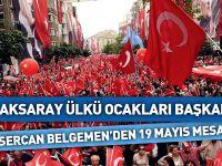 Sercan Belgemen'den 19 Mayıs Mesajı
