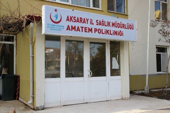 Aksaray'da AMATEM Polikliniği açıldı