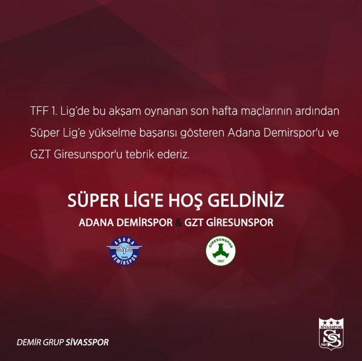 Sivasspor'dan Adana Demirspor ve GZT Giresunspor'a hoş geldin mesajı