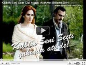 Kalbim Seni Secti Dizi Muzigi (Mehmet Erdem) 2011